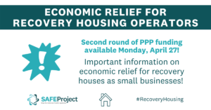 Important information on Economic relief for recovery housing operators.