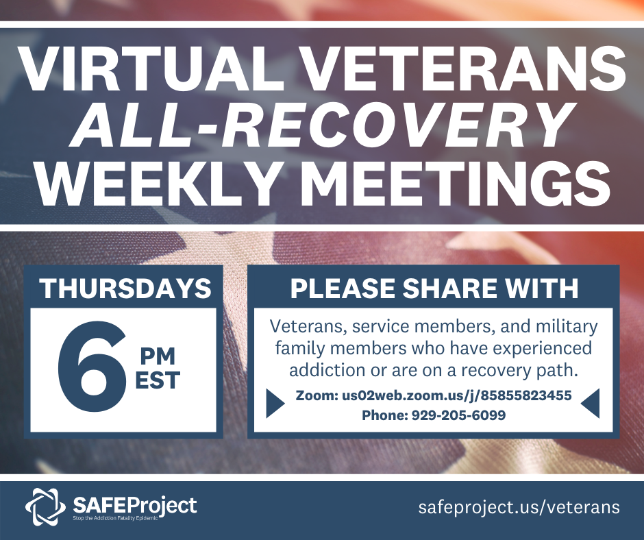 Virtual Veterans All-Recovery Meetings - Thursdays at 6 PM ET.