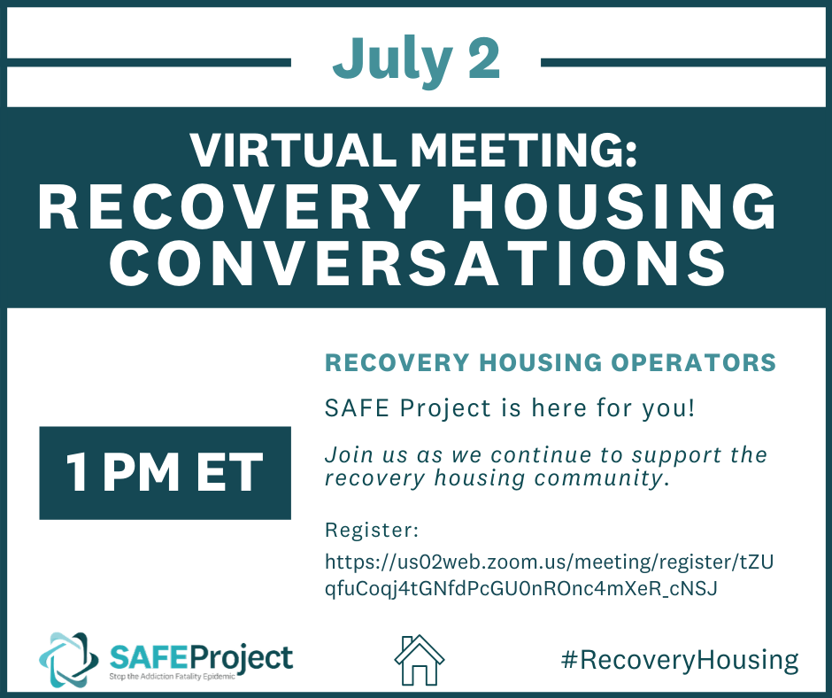 Recovery Housing Conversations July 2